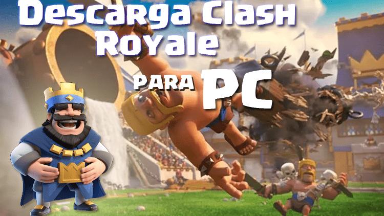 descarga clash royale pc