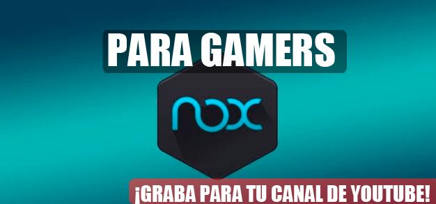 emulador nox para gamers