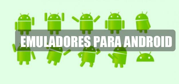 emuladores de android