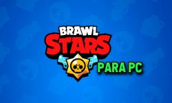 Cómo descargar Brawl Stars para pc y configurarlo