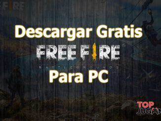 Descargar free fire para pc gratis en windows mac con emulador de android