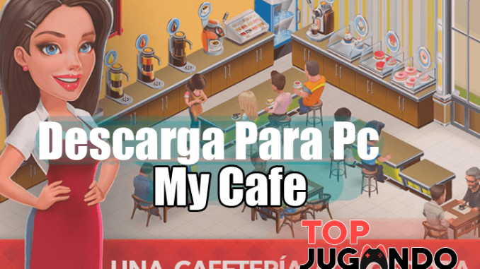 descargar para pc my cafe recipes and stories