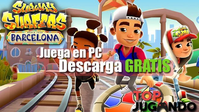 Descargar Subwaysurfers para pc Totalmente Gratis