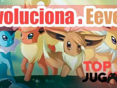 Cómo evolucionar a Eevee en Pokémon GO por el pokémon que queremaos