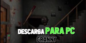 juego Granny pc