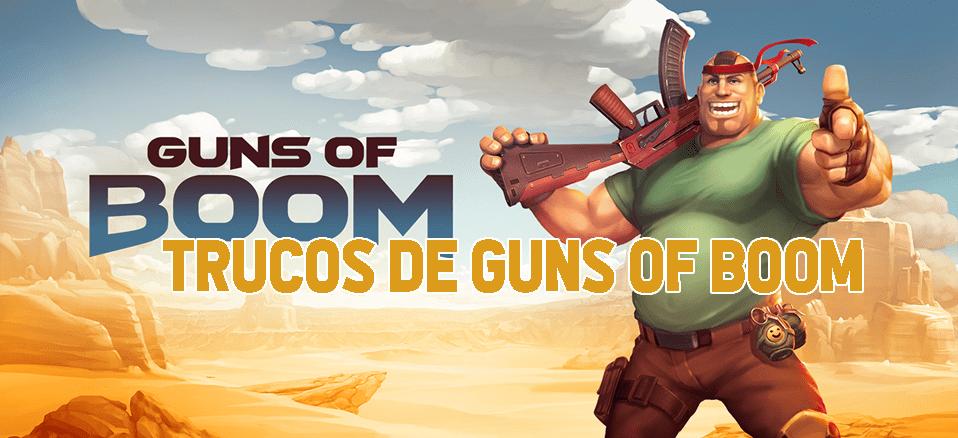 guns of boom trucos