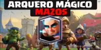 Mazos con Arquero Mágico