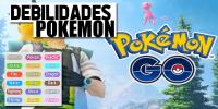Debilidades de los Pokémon en Pokémon GO