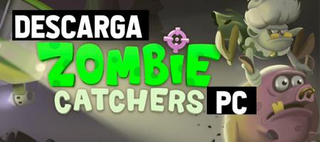 Descargar y jugar a Zombie Catchers para PC y MAC con APK