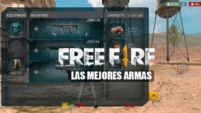 FREE FIRE MEJORES ARMAS
