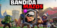 Mazo con la Bandida