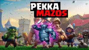 MAZOS PARA EL PEKKa