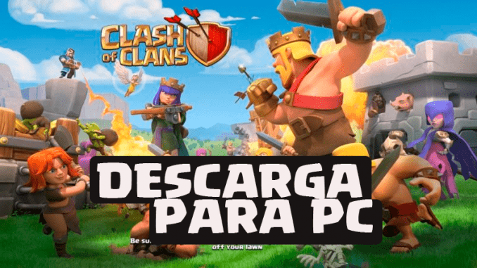 descarga para pc clash of clans
