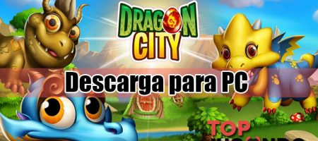 Descargar Dragon City Gratis en tu PC