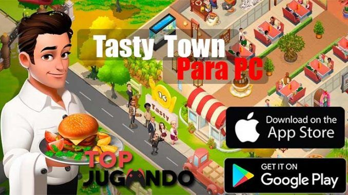 Tasty Town para PC totalmente Gratis
