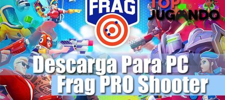 Descargar FRAG pro Shooter para PC