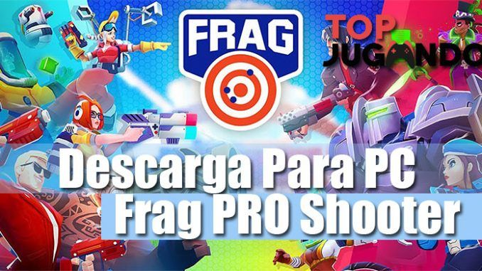 descargar para pc frag pro shooter