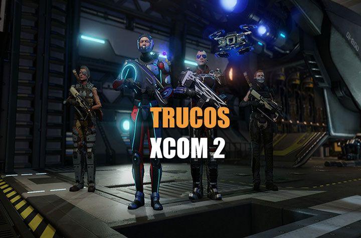 Tucos de Xcom 2