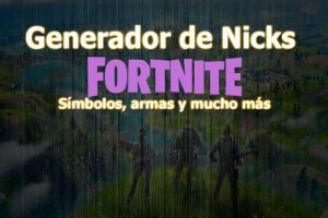 Nombres y Nicks para Fortnite