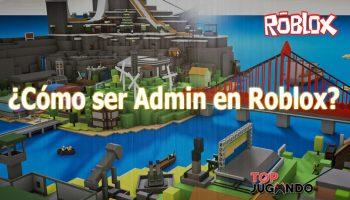¿Cómo ser administrador en Roblox?