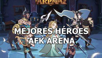 Los mejores héroes para AFK Arena