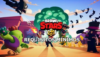 Requisitos mínimos para jugar a Brawl Stars en ios y Android