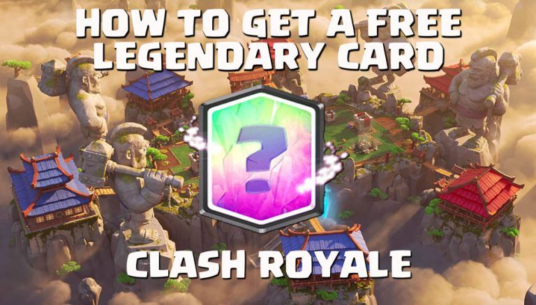 how to get legendary card clash royale